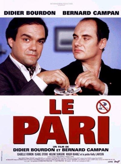 Le pari ; réalisés par Bernard Campan et Didier Bourdon