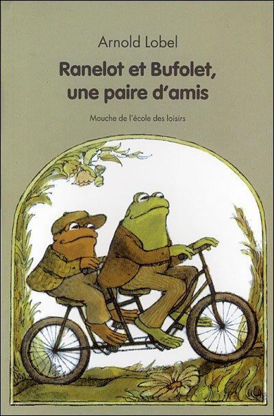 Ranelot et Bufolet - Une paire d'amis ; d'Arnold Lobel