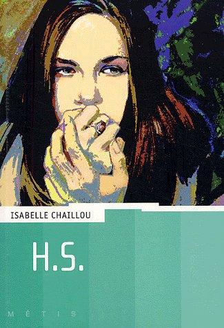 H.S. ; d'Isabelle Chaillou
