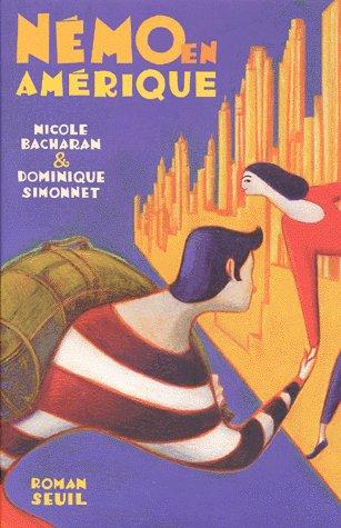 Némo en Amérique ; de Nicole Bacharan et Dominique Simonnet
