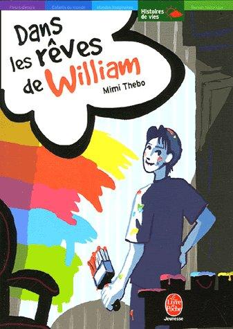 Dans les rêves de William ; de Mimi Thebo
