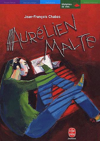 Aurélien Malte ; de Jean-François Chabas
