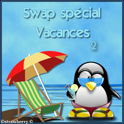 Swap spécial vacances 2