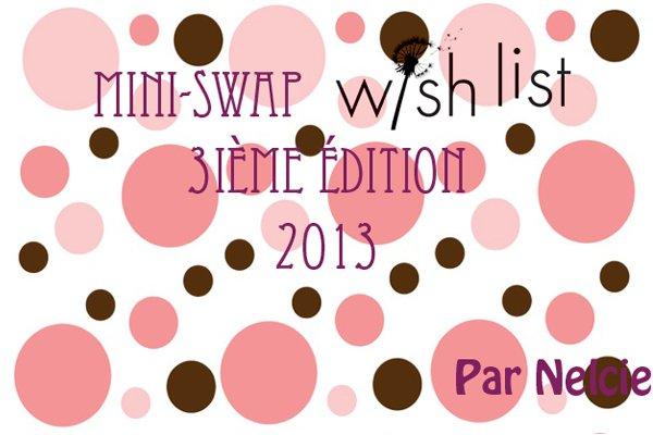 Swap Mini-swap wishlist 3ème édition