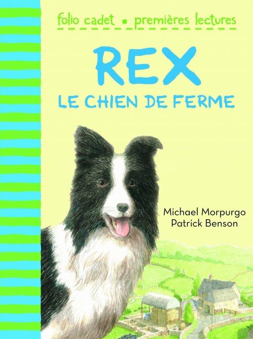 Rex, le chien de ferme ; de Michael Morpurgo