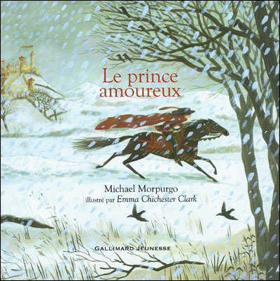 Le prince amoureux ; de Michael Morpurgo