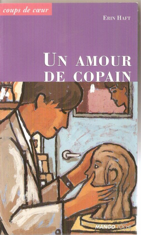Un amour de copain ; d'Erin Haft
