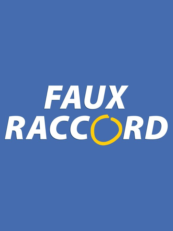 Faux raccord hebdomadaire