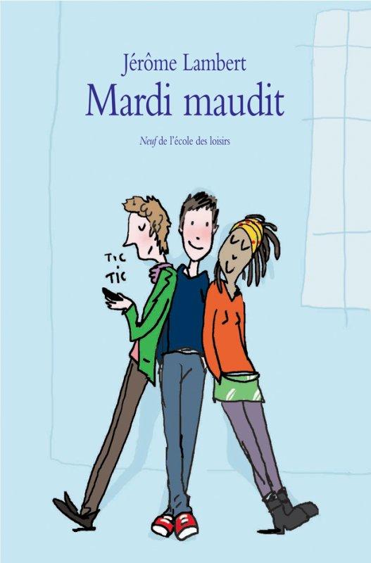 Mardi maudit ; de Jérôme Lambert