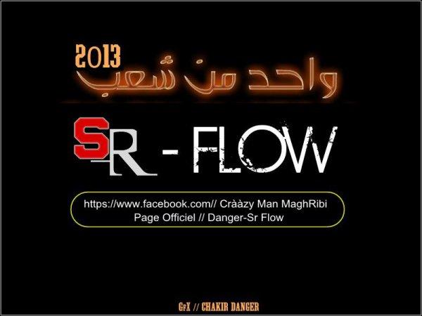 darba wahda / Sr Flow  1 man Chaà3b (2013)