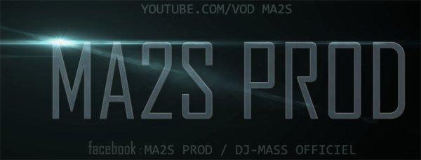 MA2S PROD ® VOUS PROPOSE...