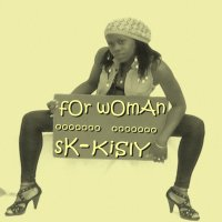 Sk Ft KiSLy -°° FoR wOmAn°°- (2009)