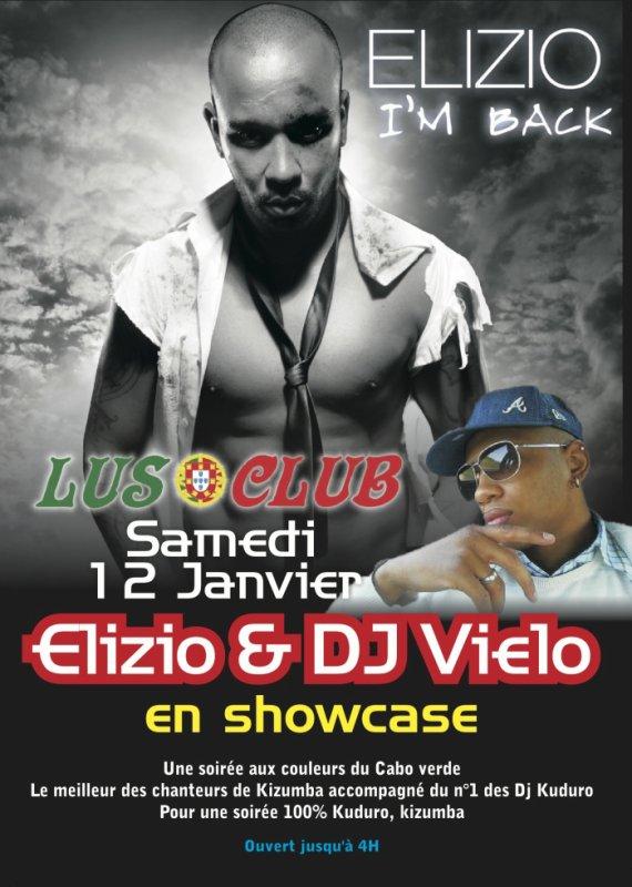 Samedi 12 Janvier ★ Elizio & Dj Vielo en showcase ★