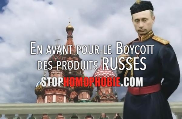 En avant pour le Boycott des produits RUSSES : stop à l'homophobie !
