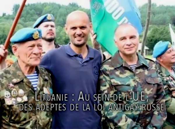 Lituanie : Au sein de l'UE, des adeptes de la loi antigay russe