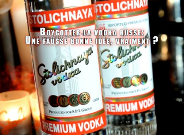 Boycotter la vodka russe: la fausse bonne idée?