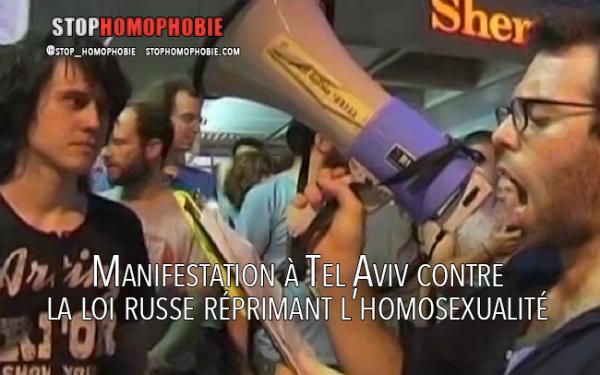 Vidéo : Manifestation à Tel Aviv contre la loi russe réprimant l'homosexualité