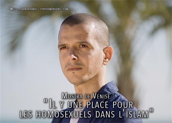 Mostra de Venise : « Il y une place pour les homosexuels dans l'islam »