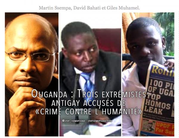 Ouganda : Trois extrémistes antigay accusés de «crime contre l'humanité»