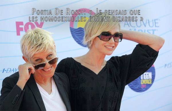 Portia De Rossi : « Je pensais que les homosexuelles étaient bizarres »