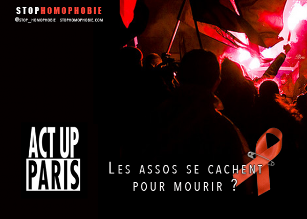 Act Up-Paris : Les assos se cachent pour mourir ?