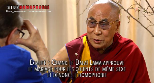 #Egalité : Quand le Dalaï Lama approuve le #mariage pour les couples #homosexuels et dénonce l'#homophobie