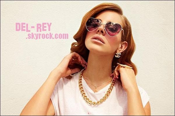.   Bienvenue à tous sur votre nouvelle source consacrée à Lana Del Rey !  .