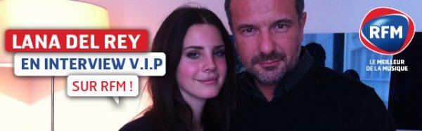 .  Lana interviewé par une radio française (RFM)  .