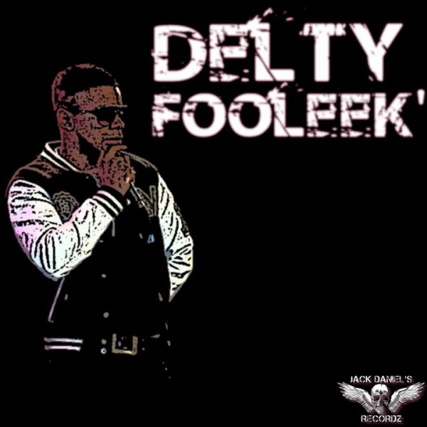 Delty Fooleek'._Switch Music (Freestyle) (2011)