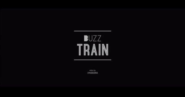 """Buzz """"Train"""""""