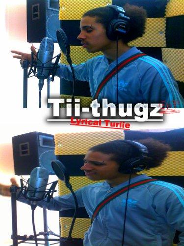 tii-thugz lyrical turie