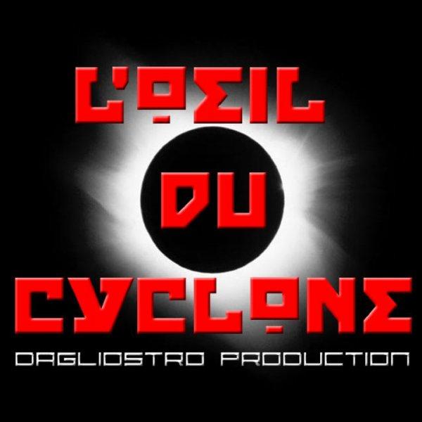 DAGLIOSTRO l'oeil du cyclone