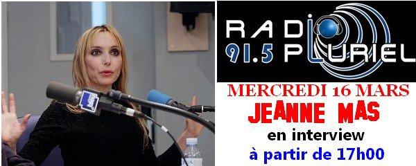 JEANNE MAS sur RADIO PLURIEL : COMPTE-RENDU de l'émission...