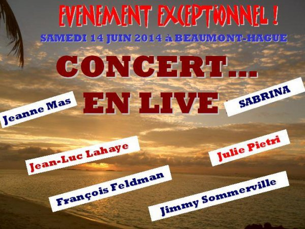 NEWS : Dernière minute : EVENEMENT -  JEANNE MAS EN CONCERT  LE 14/06/2014  - à BEAUMONT-HAGUE (Basse-Normandie - 50)