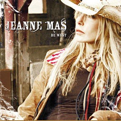 """SONDAGES ALBUMS JEANNE MAS (suite)  - Choississez vos 5 titres préférés de  l'album """"BE WEST"""""""