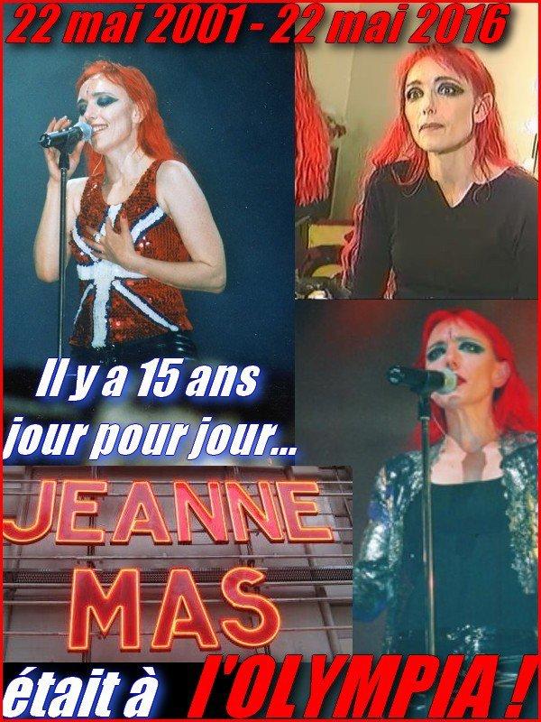 ANNIVERSAIRE... - Le 22 mai 2001, JEANNE se produisait à l'OLYMPIA