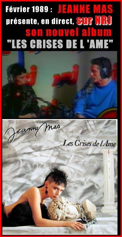 """01 octobre 2007 - 01 octobre 2017 Le blog JEANNEMASENVRAI fête son 10ème anniversaire- Présentation en avant-première sur NRJ  du nouvel album """"LES CRISES DE L'AME"""""""