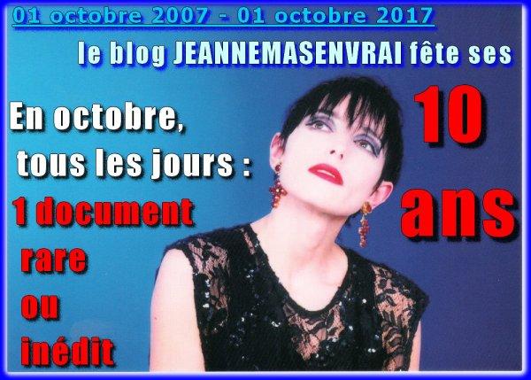01 octobre 2007 - 01 octobre 2017 Le blog JEANNEMASENVRAI fête son 10ème anniversaire-