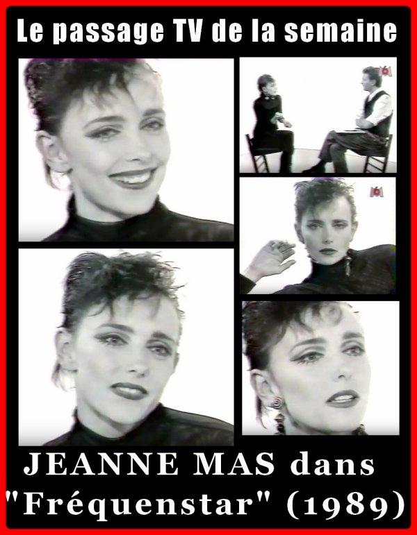 """Le passage TV de la semaine - JEANNE MAS invitée de Laurent Boyer dans """"FREQUENSTAR"""" (1989)  Interview + """"Bulles"""" + clip de """"Carolyne"""""""