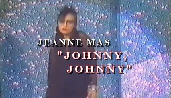"""Le passage TV inédit de la semaine - Jeanne MAS - """"JOHNNY JOHNNY"""""""
