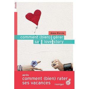 Comment (bien) gérér sa love story