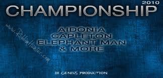 Medley Championship riddim (Octobre 2010)