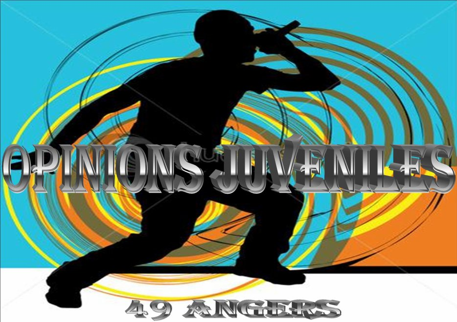 OPINIONS JUVENILES :  COLLECTIF DE SOUTIEN A LA CULTURE RAP\HIPHOP\SLAM ET A LA JEUNESSE ANGEVINE