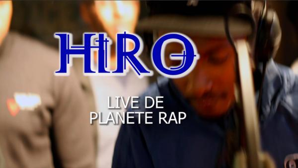 HIRO LIVE SUR PLANETE RAP