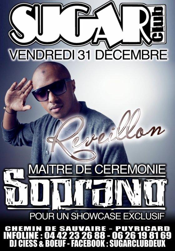 SOPRANO AU SUGAR CLUB POUR LE REVEILLON !!!
