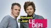 Norbert & Jean  Le Défi