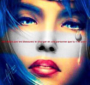 «Ne laisse pas tes blessures te changer en une personne que tu n'es pas»