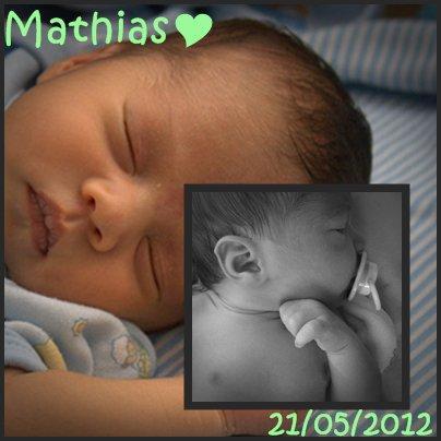 Mon plus grand bonheur: Mathias, Mon N'amoureux, Mon neveu d'Amour ♥ 21/05/12 ♥