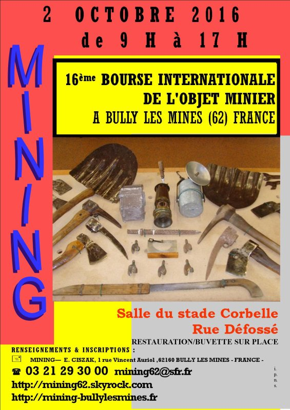 A VOS AGENDAS : 2 OCTOBRE 2016 16ème salon international de l'objet minier à BULLY LES MINES