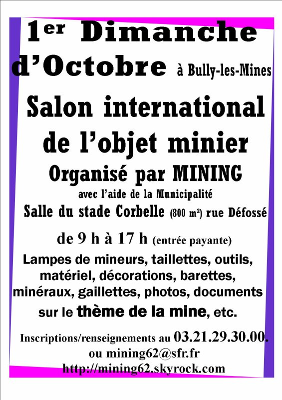 1er OCTOBRE 2017 - 17ème SALON INTERNATIONAL DE L'OBJET MINIER - BULLY LES MINES